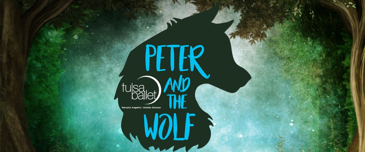 peter and the wolf - tulsa ballet